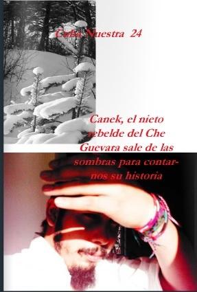 Portada del número 24 de la revista Cuba Nuestra donde aparece una entrevista con Canek Sánchez Guevara, a partir de esta edición y hasta la última edición impresa -la revista se mantiene en formato digital- Canek se encargará de su diseño. Usted puede acceder a la entrevista pinchando la imagen y ojeando hasta la página 65.